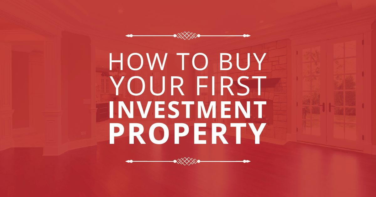 Buy your first investment property